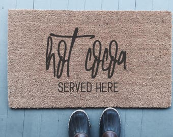Hot Cocoa Served Here|Doormat