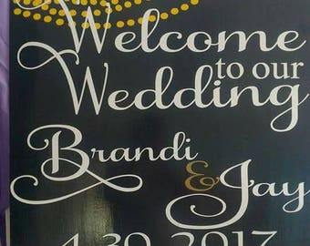 """Welcome To Our Wedding custom wedding sign ~ 24""""x24"""""""