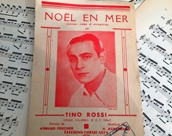 French song sheet for Tino Rossi, Noel en Mer. Double sheet with music and text. Collector.