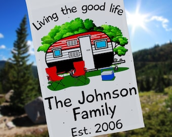 Personalized Living the Good Life Weatherproof Campsite Flag or Wall Hanging, Camper Decor, Camp Sign, Camping Flag, Flag Stand NOT Included