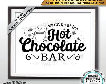 "Hot Chocolate Sign, Warm Up at the Hot Chocolate Bar, Hot Cocoa, Fall, Winter, Christmas Party, PRINTABLE 8x10"" Instant Download Sign"