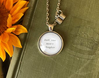 Just one more chapter... One Inch Pendant Necklace