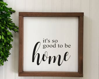 It's So Good to Be Home Sign - So Good to Be Home - Realtor Closing Gift - Farmhouse  Decor - Framed Wood Sign - Home Sweet Home Sign