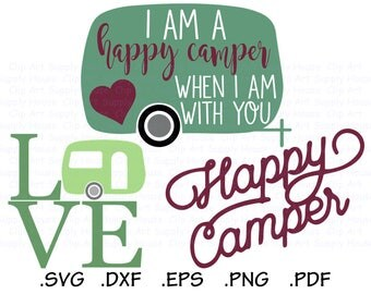 Happy Camper Svg Files, Camping Clipart, Travel Trailer Svg, Use With Silhouette and Cricut Software, Svg Instant Download, DXF File - CA442
