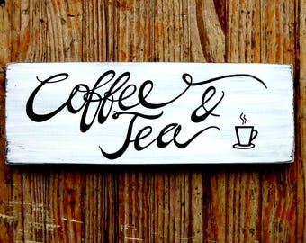 Coffee and Tea sign, Coffee signs, Tea signs, Kitchen wall art, Kitchen decor, Coffee shop signs, Cafe signs, Kitchen signs, Cafe decor