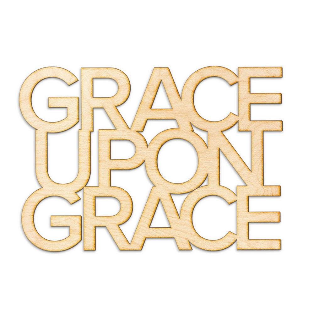 Grace Upon Grace Wood Sign - Laser Cut Sign, Wood Sign Wall Decor ...