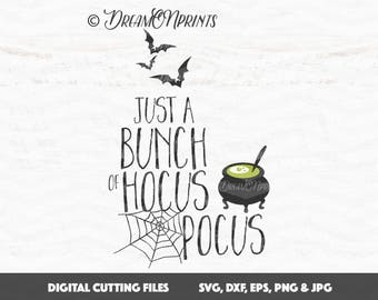 Hocus Pocus Svg, Halloween SVG, Just a Bunch of Hocus Pocus SVG, Bat Svg, Witch svg, Fall svg, Trick or Treat Cut Files SVDP345
