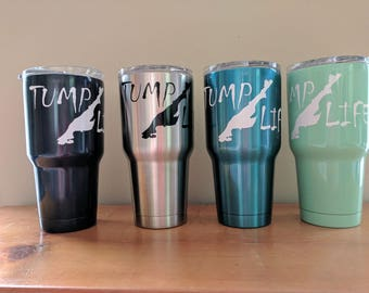 "Chincoteague ""Tump Life"" Tumbler Insulated Cups"