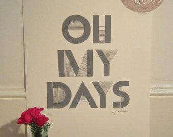 SALE - Oh My Days, Lady Shacklewell A2 ScreenPrint - Grey