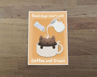 Cream and Sugar Coffee Cat Print 5x7, coffee art, kitchen art, coffee quote, cute print, coffee lover