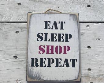 Eat Sleep Shop Repeat