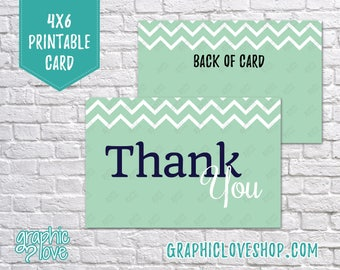 Printable 4x6 Navy and Mint Chevron Thank You Card - Folded or Postcard   Digital High Resolution JPG File, Instant Download, NOT Editable