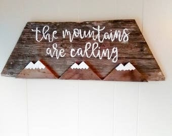 The mountains are calling - Rustic cabin decor - Wooden sign with quote - Inspirational wall art wood - Gift for brother - Sister gift idea