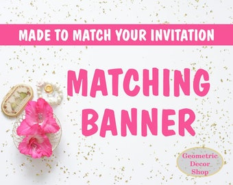 Matching Happy Birthday Banner