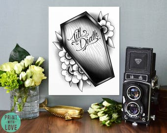 Till Death Tattoo Flash Style Coffin Casket Romantic Goth Black and White Digital Illustration Print