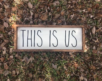 This is us - Farmhouse Sign - Farmhouse Decor - Bedroom Decor - Farmhouse Bedroom