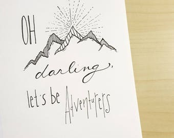 Oh Darling Let's Be Adventurers - Blank Card
