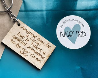 Wooden Anyone can be a Gran but it takes a special someone to be our Gran    Engraved Keyring Gift Quirky
