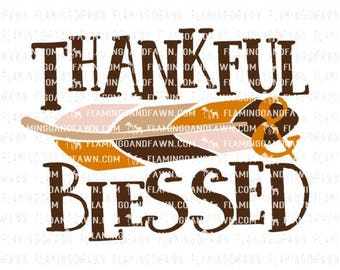 thanksgiving svg, thankful and blessed svg files, thanful feathers svg, thankful feathers dxf, blessed feather svg, thankful and blessed dxf