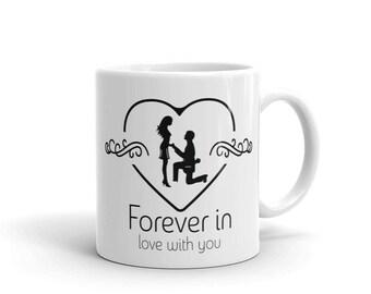 Valentines,Forever In Love With You Mug,In Love With You,Valentine Gift Mug,Valentine's Day Gift,Romantic Mug,Boyfriend Mug,Girlfriend Mug,