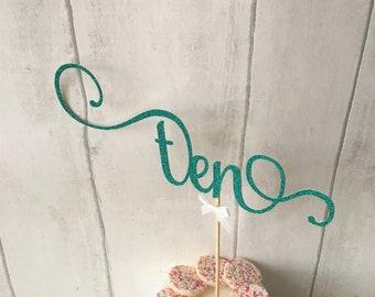 Ten Cake Topper, 10th birthday,Tenth, Glitter Delicate Script, Custom Number, Celebration Cake Decoration, Table Cake Centrepiece