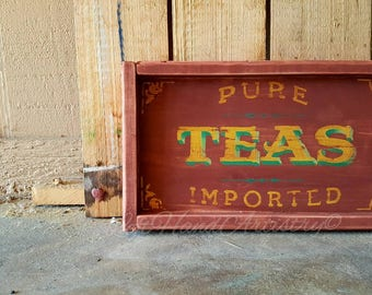 Free-handed Antique Wood Pure Imported Teas sign! Vintage. Advertising. Victorian. Trade sign. Rustic. Farmhouse.
