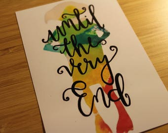 Harry Potter - Dobby - Colourful Watercolour A6 Hand-lettered Positive Print -  Until The Very End - Glossy