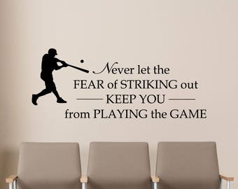 Baseball Wall Decal Never Let The Fear Quote Sport Gift Playroom Decor Vinyl Sticker Kids Room