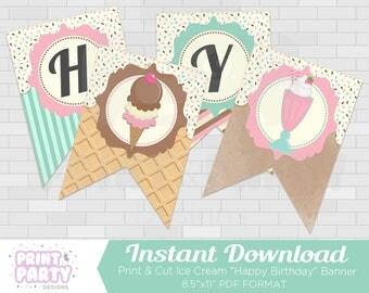 Ice Cream Happy Birthday Banner - Ice Cream Shoppe Birthday Party - Ice Cream Social - Ice Cream Banner - DIY Banner - Instant Download