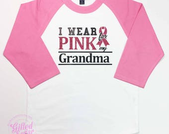 Child Breast Cancer Awareness, I Wear Pink for my Mom. I Wear Pink for my Grandma, We Wear Pink, Breast Cancer Shirts,