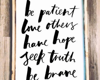 Be Patient - Wooden Sign - Inspirational Quote - Farmhouse Signs - 24x30
