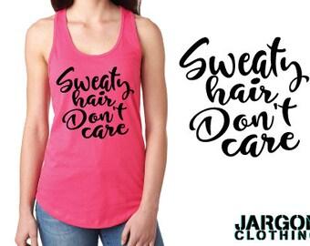 Sweaty Hair Don't Care