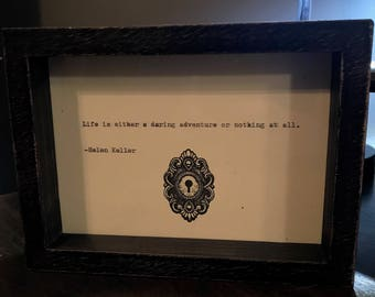 Vintage Hand Made Helen Keller Quote Typed on Typewriter