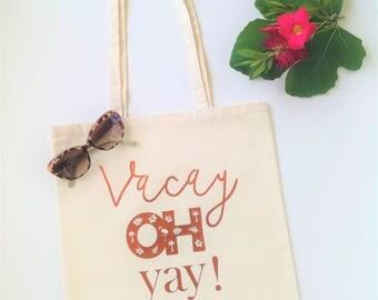 Vacay tote bag, Vacay oh yay! design, Shopper, Market tote, Monstera flamingo palm tree hibiscus detail, Holiday tote, Yoga bag, Beach bag