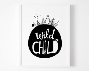 Wild Child Print, Nursery Wall Art, Kids Room Decor, Black White Nursery Art, Monochrome Nursery, Nursery Decor
