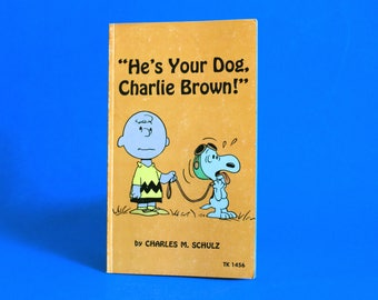 He's Your Dog Charlie Brown! by Charles M Schulz - 1968 Vintage Retro Children's Books Snoopy Peanuts