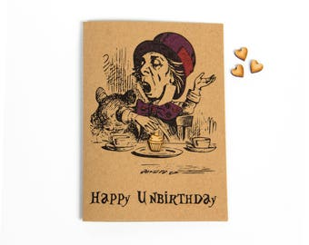 Alice In Wonderland Mad Hatter Happy Unbirthday Greeting Card - Mad Hatter - Birthday Card - Alice In Wonderland - CS Lewis - Handmade