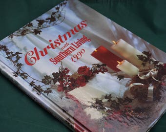 Christmas With Southern Living 1990 Vintage Crafting Book - Hardcover (Out of Print)