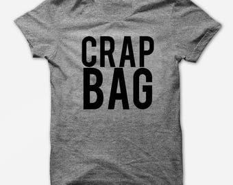 Crap Bag - Princess Consuela Banana Hammock - Soft T Shirt - Funny Sarcastic Tee - TriBlend