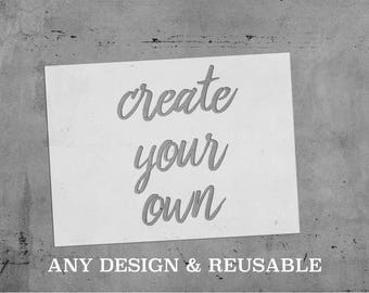 Reusable || Custom Stencils || Create Your Own Stencil || Your Design || Multiple Sizes || Weddings, Crafts, ETC. ||