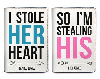I Stole Her Heart, So I'm Stealing His - Couple Passport Holder Set of Two - Personalized Passport Cover - Couple Gifts