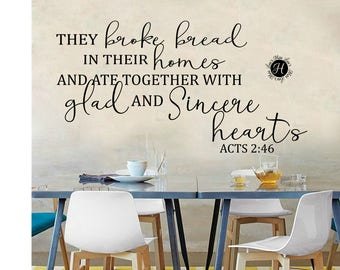 They broke bread in their homes and ate together  with glad and sincere hearts Acts 2: 46 SVG, png,  cricut cameo Commercial use