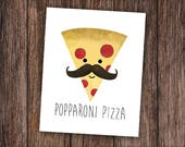 Popparoni Pizza Digital 8x10 Printable Poster Funny Print For Kitchen Pizza Lover Pepperoni Father's Day Happy Fathers Day Poppa Papa Dad