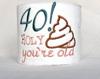 40th Birthday,over the hill,best selling items,50th birthday,gift for dad bday,toilet paper,personalized toilet paper,custom toilet paper