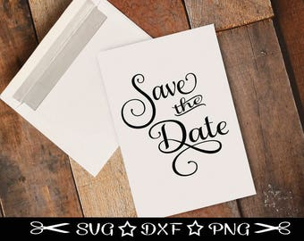 Save the Date SVG / SVG Cut File /  SVG Download / Silhouette Cameo / Digital Download / Wedding svg