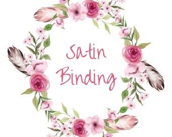 Satin Binding Add On
