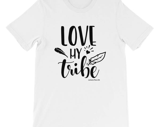 "Bella Canvas Short-Sleeve Unisex T-Shirt ""Love My Tribe"""