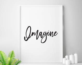 Printable Art, Inspirational Art, Motivational Art, Wall Art, Imagine, Prints, Imagination, Prints, Just Imagine, Nursery Art, Home Decor