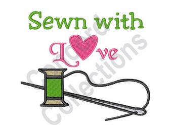 Needle And Thread - Machine Embroidery Design, Sewn With Love - Machine Embroidery Design