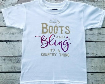 Boots and bling it's a country thing, Two year old birthday shirt, 3 year old birthday shirt, 4 year old birthday shirt